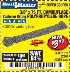"Harbor Freight Coupon 3/8"" x 75 FT. CAMOUFLAGE POLY ROPE Lot No. 47835/61674 Expired: 11/10/18 - $3.49"