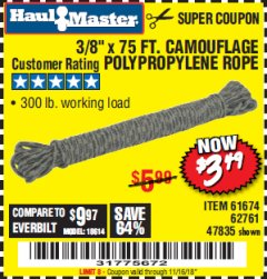 "Harbor Freight Coupon 3/8"" x 75 FT. CAMOUFLAGE POLY ROPE Lot No. 47835/61674 EXPIRES: 11/16/18 - $3.49"