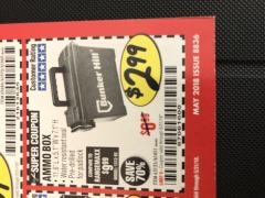 Harbor Freight Coupon AMMO BOX Lot No. 61451/63135 Expired: 5/31/18 - $2.99