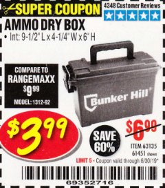 Harbor Freight Coupon AMMO BOX Lot No. 61451/63135 Expired: 6/30/19 - $3.99