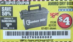 Harbor Freight Coupon AMMO BOX Lot No. 61451/63135 Expired: 8/31/19 - $4