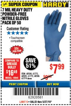 Harbor Freight Coupon POWDER-FREE HEAVY DUTY NITRILE GLOVES PACK OF 50 Lot No. 68504/61775/68505/61773/68506/61774 Expired: 5/27/18 - $7.99