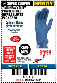 Harbor Freight Coupon POWDER-FREE HEAVY DUTY NITRILE GLOVES PACK OF 50 Lot No. 68504/61775/68505/61773/68506/61774 Expired: 7/1/18 - $7.99