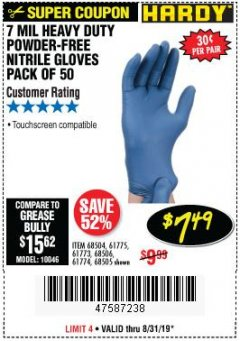 Harbor Freight Coupon POWDER-FREE HEAVY DUTY NITRILE GLOVES PACK OF 50 Lot No. 68504/61775/68505/61773/68506/61774 Expired: 8/31/19 - $7.49