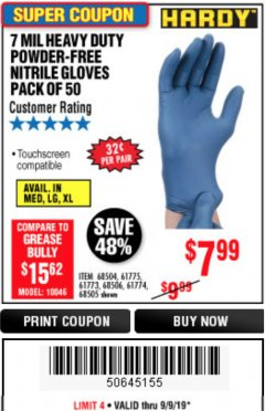 Harbor Freight Coupon POWDER-FREE HEAVY DUTY NITRILE GLOVES PACK OF 50 Lot No. 68504/61775/68505/61773/68506/61774 Expired: 9/9/19 - $7.99