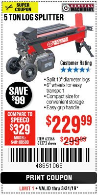Harbor Freight Coupon 5 Ton Log Splitter Lot No. 61373 Expired: 3/31/19 - $229.99