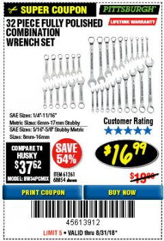 Harbor Freight Coupon 32 PIECE FULLY POLISHED SAE & METRIC COMBINATION WRENCH SET Lot No. 68854/61261 Expired: 8/31/18 - $16.99