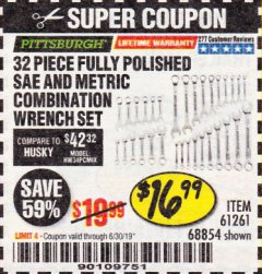 Harbor Freight Coupon 32 PIECE FULLY POLISHED SAE & METRIC COMBINATION WRENCH SET Lot No. 68854/61261 Expired: 6/30/19 - $16.99