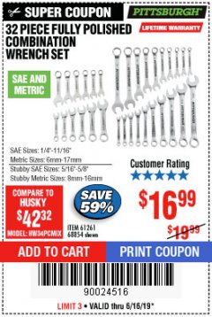 Harbor Freight Coupon 32 PIECE FULLY POLISHED SAE & METRIC COMBINATION WRENCH SET Lot No. 68854/61261 Expired: 6/16/19 - $16.99