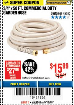 "Harbor Freight Coupon 3/4"" X 50 FT. COMMERCIAL DUTY GARDEN HOSE Lot No. 61905/63478/63335/67019 Expired: 5/13/18 - $15.99"