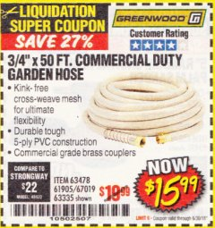 "Harbor Freight Coupon 3/4"" X 50 FT. COMMERCIAL DUTY GARDEN HOSE Lot No. 61905/63478/63335/67019 EXPIRES: 6/30/18 - $15.99"