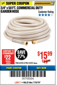 "Harbor Freight Coupon 3/4"" X 50 FT. COMMERCIAL DUTY GARDEN HOSE Lot No. 61905/63478/63335/67019 Expired: 7/15/18 - $15.99"