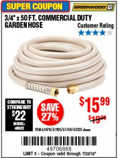 "Harbor Freight Coupon 3/4"" X 50 FT. COMMERCIAL DUTY GARDEN HOSE Lot No. 61905/63478/63335/67019 Expired: 7/23/18 - $15.99"