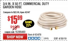 "Harbor Freight Coupon 3/4"" X 50 FT. COMMERCIAL DUTY GARDEN HOSE Lot No. 61905/63478/63335/67019 Valid Thru: 5/1/19 - $15.99"