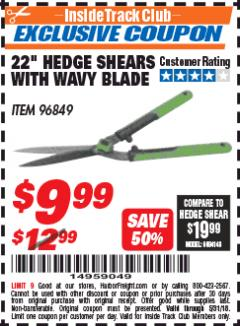 "Harbor Freight ITC Coupon 22"" HEDGE SHEARS WITH WAVY BLADE Lot No. 96849 Expired: 5/31/18 - $9.99"