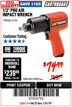 "Harbor Freight Coupon 1/2"" INDUSTRIAL QUALITY SUPER HIGH TORQUE IMPACT WRENCH Lot No. 62627/68424 Expired: 1/31/19 - $74.99"