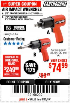 "Harbor Freight Coupon 1/2"" INDUSTRIAL QUALITY SUPER HIGH TORQUE IMPACT WRENCH Lot No. 62627/68424 Expired: 6/23/19 - $74.99"