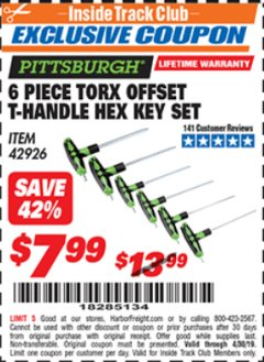 Harbor Freight ITC Coupon 6 PIECE TORX OFFSET T-HANDLE HEX KEY SET Lot No. 42926 Valid Thru: 4/30/19 - $7.99