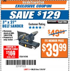 "Harbor Freight ITC Coupon 3"" x 21"" INDUSTRIAL VARIABLE SPEED BELT SANDER Lot No. 69860/94748 Expired: 7/24/18 - $39.99"