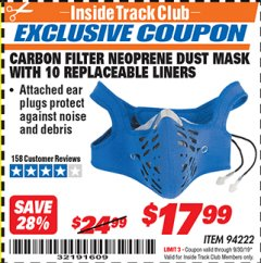 Harbor Freight ITC Coupon CARBON FILTER NEOPRENE DUST MASK WITH REPLACEABLE LINERS Lot No. 94222 Expired: 9/30/19 - $17.99