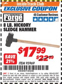 Harbor Freight ITC Coupon 8 LB. HICKORY SLEDGE HAMMER Lot No. 95969 Expired: 5/31/19 - $17.99