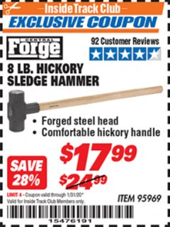 Harbor Freight ITC Coupon 8 LB. HICKORY SLEDGE HAMMER Lot No. 95969 Valid: 1/1/20 - 1/31/20 - $17.99