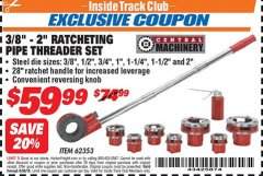 "Harbor Freight ITC Coupon 3/8"" -  2"" RATCHETING PIPE THREADER SET Lot No. 62353 Dates Valid: 12/31/69 - 6/30/18 - $59.99"