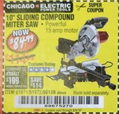 "Harbor Freight Coupon 10"" SLIDING COMPOUND MITER SAW Lot No. 98199/61307/61971/61972 Valid Thru: 9/5/18 - $84.99"