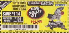 "Harbor Freight Coupon 10"" SLIDING COMPOUND MITER SAW Lot No. 98199/61307/61971/61972 Expired: 6/9/18 - $84.99"