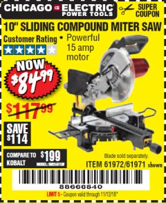 "Harbor Freight Coupon 10"" SLIDING COMPOUND MITER SAW Lot No. 98199/61307/61971/61972 Valid Thru: 11/12/18 - $84.99"