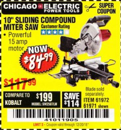 "Harbor Freight Coupon 10"" SLIDING COMPOUND MITER SAW Lot No. 98199/61307/61971/61972 Valid Thru: 12/20/18 - $84.99"
