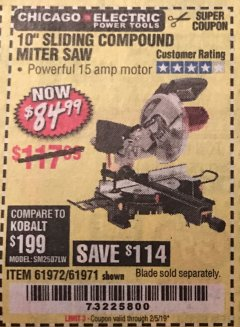 "Harbor Freight Coupon 10"" SLIDING COMPOUND MITER SAW Lot No. 98199/61307/61971/61972 Valid Thru: 2/5/19 - $84.99"