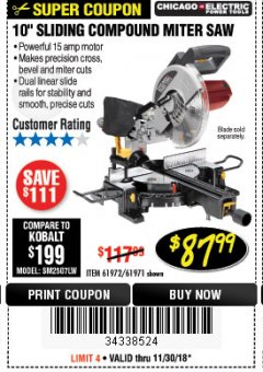"Harbor Freight Coupon CHICAGO ELECTRIC 10"" SLIDING COMPOUND MITER SAW Lot No. 56708/61972/61971 Expired: 11/30/18 - $87.99"