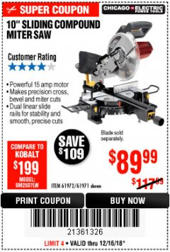 "Harbor Freight Coupon CHICAGO ELECTRIC 10"" SLIDING COMPOUND MITER SAW Lot No. 56708/61972/61971 Expired: 12/16/18 - $89.99"