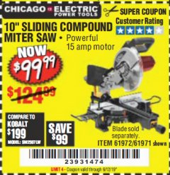 "Harbor Freight Coupon CHICAGO ELECTRIC 10"" SLIDING COMPOUND MITER SAW Lot No. 56708/61972/61971 Expired: 6/12/19 - $99.99"