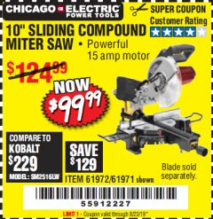 "Harbor Freight Coupon CHICAGO ELECTRIC 10"" SLIDING COMPOUND MITER SAW Lot No. 56708/61972/61971 Expired: 8/23/19 - $99.99"