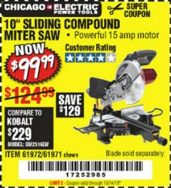 "Harbor Freight Coupon CHICAGO ELECTRIC 10"" SLIDING COMPOUND MITER SAW Lot No. 56708/61972/61971 Expired: 10/14/19 - $99.99"