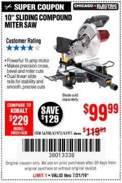 "Harbor Freight Coupon 10"" SLIDING COMPOUND MITER SAW Lot No. 98199/61307/61971/61972 Valid: 7/16/19 7/21/19 - $99.99"