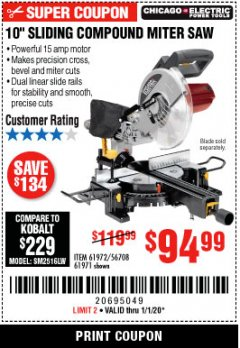 "Harbor Freight Coupon CHICAGO ELECTRIC 10"" SLIDING COMPOUND MITER SAW Lot No. 56708/61972/61971 Expired: 1/1/20 - $94.99"