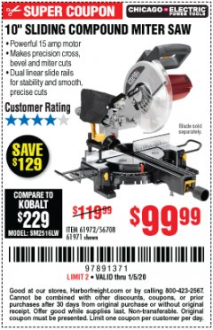"Harbor Freight Coupon CHICAGO ELECTRIC 10"" SLIDING COMPOUND MITER SAW Lot No. 56708/61972/61971 Expired: 1/5/20 - $99.99"