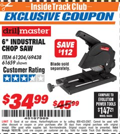 "Harbor Freight ITC Coupon 6"" 5.5 AMP CUT-OFF SAW Lot No. 41453/61204/61659/69438 Dates Valid: 12/31/69 - 10/31/18 - $34.99"