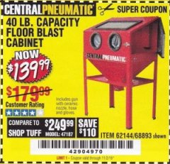 Harbor Freight Coupon 40 LB. CAPACITY FLOOR BLAST CABINET Lot No. 68893/62144/93608 Valid Thru: 11/2/19 - $139.99