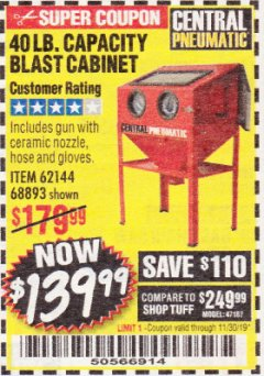 Harbor Freight Coupon 40 LB. CAPACITY FLOOR BLAST CABINET Lot No. 68893/62144/93608 Valid Thru: 11/30/19 - $139.99