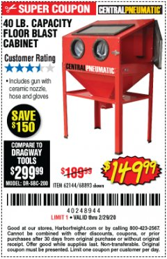 Harbor Freight Coupon 40 LB. CAPACITY FLOOR BLAST CABINET Lot No. 68893/62144/93608 Expired: 2/29/20 - $149.99