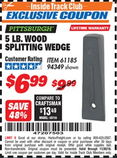 Harbor Freight ITC Coupon 5 LB. WOOD SPLITTING WEDGE Lot No. 94349/61185 Expired: 11/30/18 - $6.99