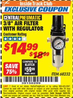 "Harbor Freight ITC Coupon 3/8"" AIR FILTER WITH REGULATOR Lot No. 68232 Dates Valid: 12/31/69 - 10/31/18 - $14.99"