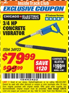 Harbor Freight ITC Coupon 3/4 HP CONCRETE VIBRATOR Lot No. 34923 Expired: 4/30/19 - $79.99