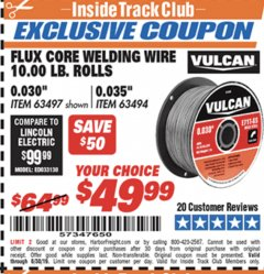 "Harbor Freight ITC Coupon 0.030"" FLUX CORE WELDING WIRE 10 LB. ROLL Lot No. 42914 Expired: 6/17/19 - $49.99"