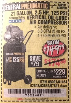 Harbor Freight Coupon 2.5 HP, 21 GALLON 125 PSI VERTICAL AIR COMPRESSOR Lot No. 67847/61454/61693/69091/62803/63635 Valid Thru: 2/5/19 - $149.99