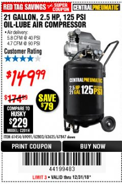 Harbor Freight Coupon 2.5 HP, 21 GALLON 125 PSI VERTICAL AIR COMPRESSOR Lot No. 67847/61454/61693/69091/62803/63635 Valid Thru: 12/31/18 - $149.99